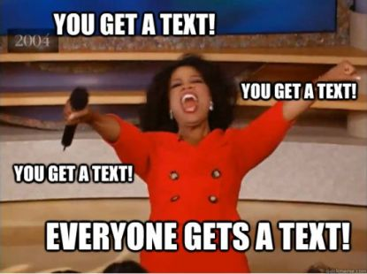 everyone-gets-a-text-group-meme
